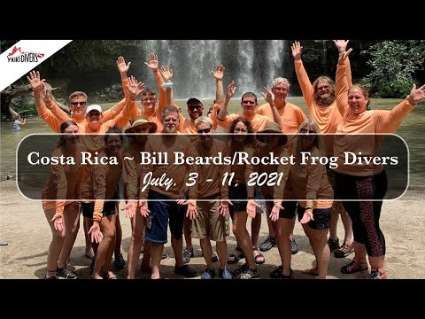 Y-kiki Trip Videos   Bill Beards Costa Rica Dive Adventure ~ July 3-11, 2021
