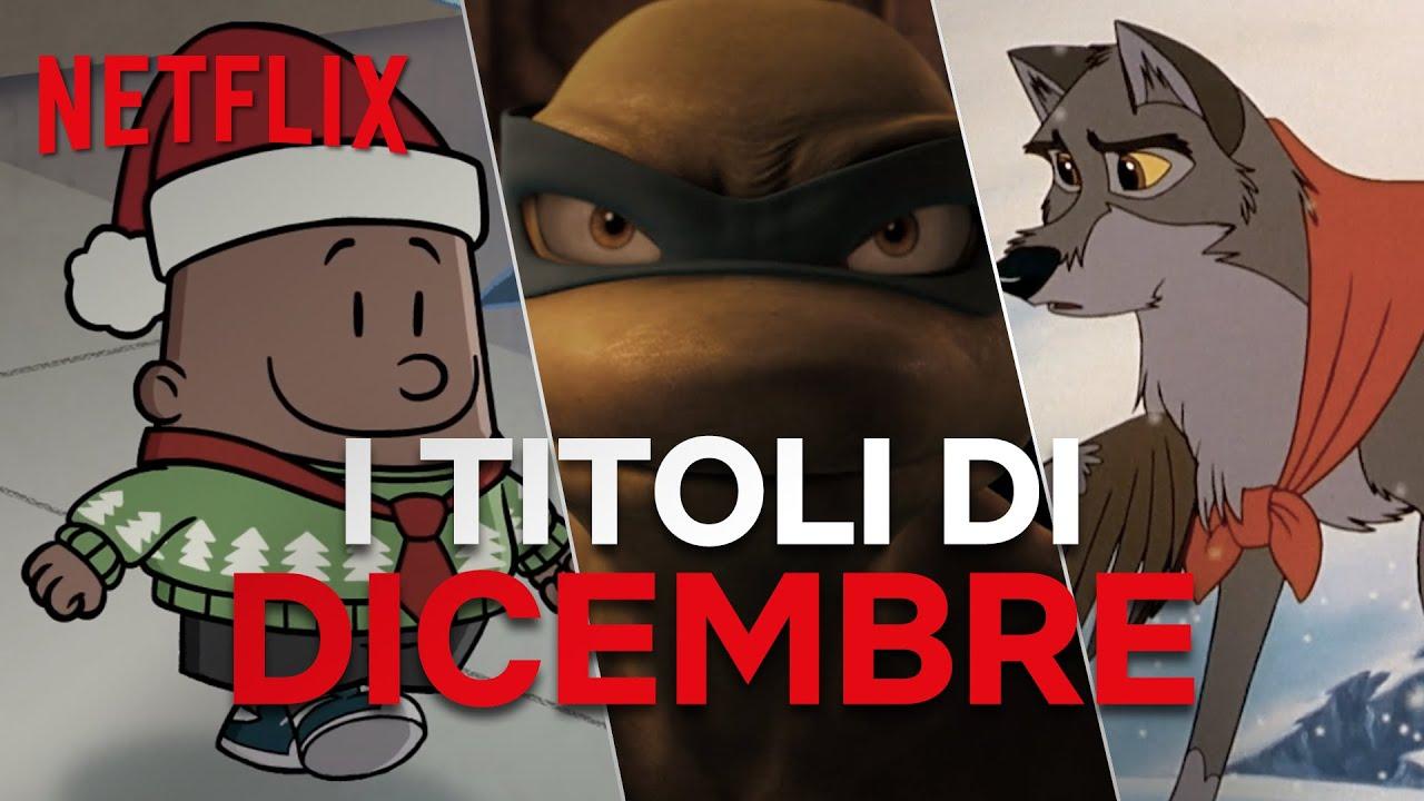 Le novità su Netflix   Nuovi titoli di Dicembre   Netflix Futures