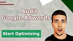 Google Adwords Account Audit [Template] - Optimization Checklist for Client Campaigns in 2019