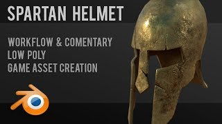Spartan Helmet | tutorial/commentary | low poly game assets