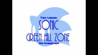 Tee Lopes - Green Hill zone Re-Imagined