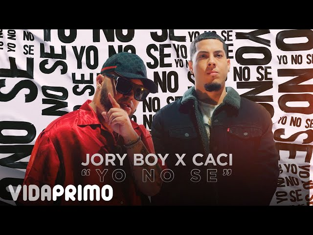 Jory Boy x Caci - Yo No Se [Official Video]