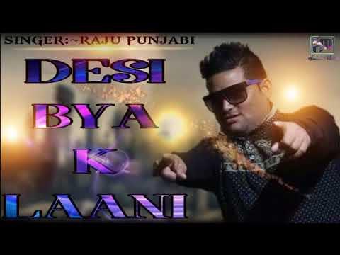 Raju Punjabi__desi Biya Ke Lani__new Haryanvi Song 2018 MP4