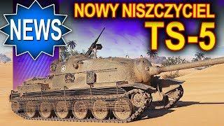 TS-5 - nowy niszczyciel premium 8 poziomu - World of Tanks