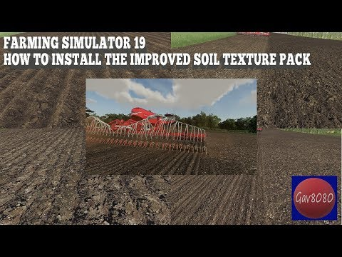 farming-simulator-19---how-to-install-the-improved-soil-textures-pack---new-link-added
