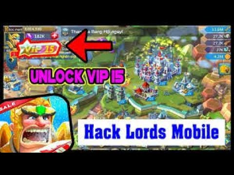 Lords Mobile Hack August 2019 | Unlock VIP 15 + Features [No Root | No Survey | Online] !!! OUTDATED