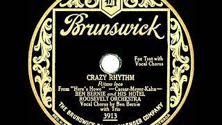 1928 Ben Bernie - Crazy Rhythm (Ben Bernie & trio, vocal)