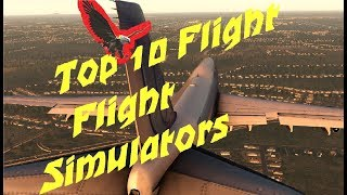 Top 10 PC Realistic Flight Simulator Games and Trainers 2018