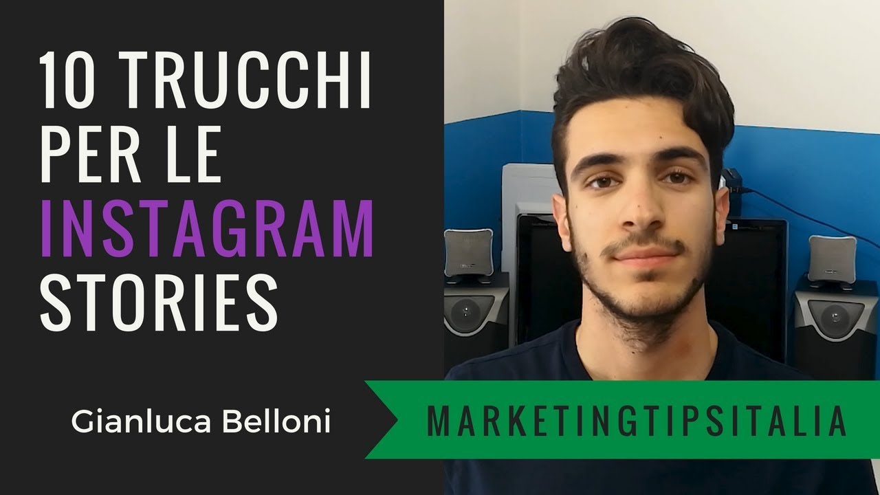 10 Trucchi Per Le Instagram Stories 2019 Marketing Tips Italia