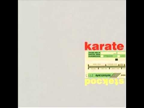 Karate - Cacophony