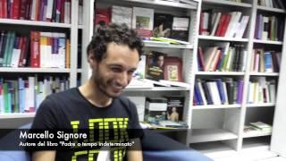 """Intervista a Marcello Signore - """"Padre a tempo indeterminato"""""""