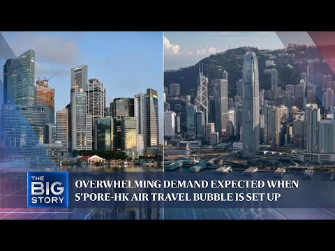 Overwhelming demand expected when S'pore-HK air travel bubble is set up | THE BIG STORY