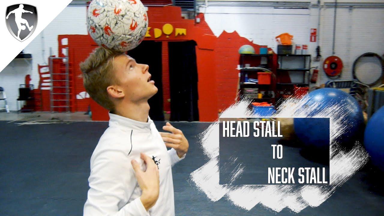 Leer Freestyle Voetbal - Head Stall to Neck Stall - Bal balanceren op het hoofd & nek