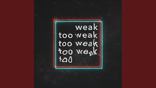 Play too weak