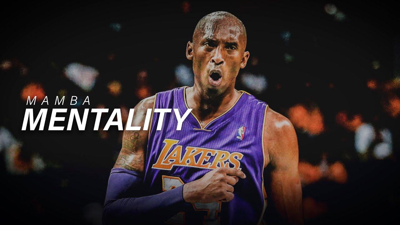 Mamba Mentality - Kobe Bryant