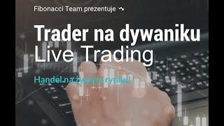 Trading na rynku FOREX na żywo - 11.05.2018 - start o godzinie 9:00