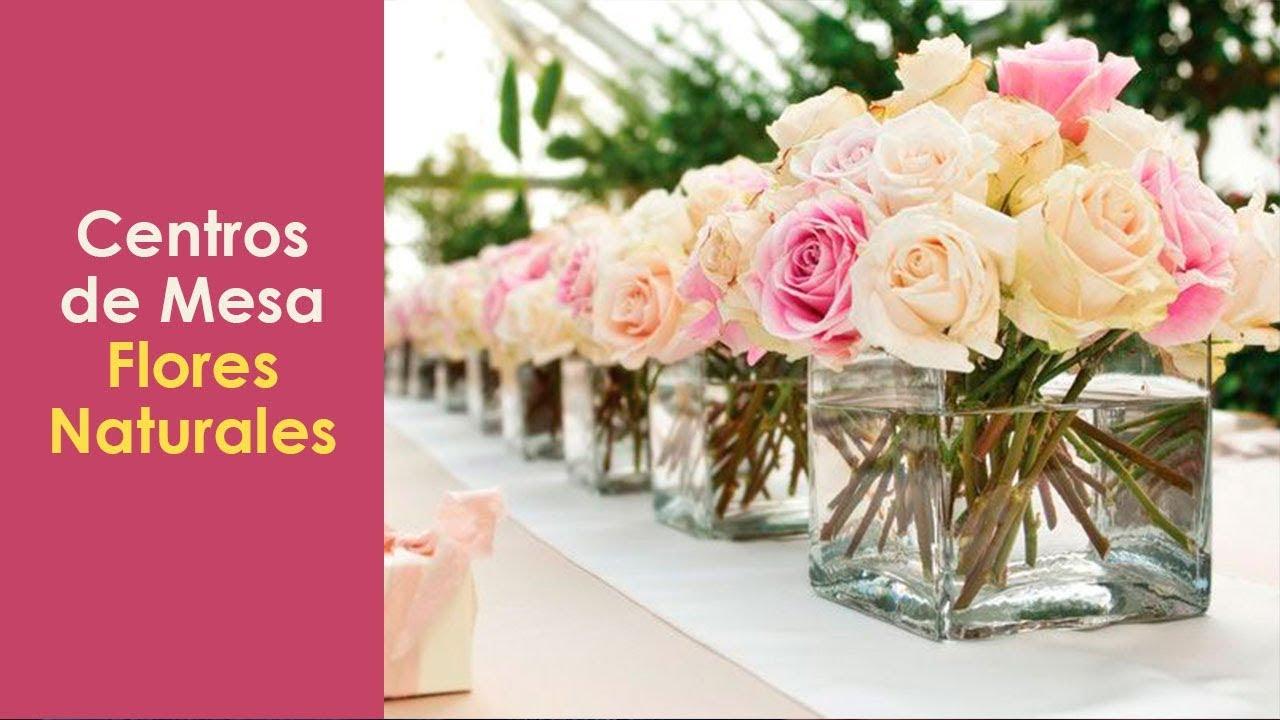 Centros de mesa con flores naturales youtube - Centros para decorar mesas ...