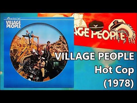 VILLAGE PEOPLE - Hot Cop (1978) Disco Casablanca *ヴィレッジ・ピープル, Jacques Morali, Henri Belolo