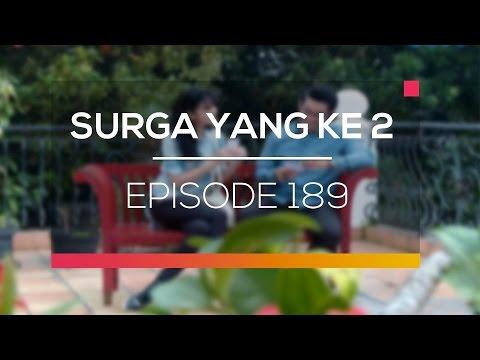 Surga Yang Ke 2 - Episode 189
