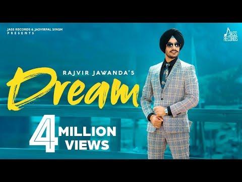 Dream | (Full HD) | Rajvir Jawanda | Mix Singh | Vicky Dhaliwal Baljit Singh Deo | New Punjabi Songs