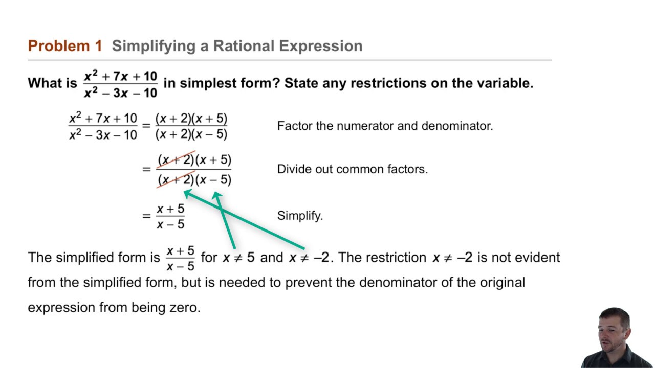 simplest form simplifying rational expression  Algebra 8 8-8 Rational Expressions: Problem 8 - Simplifying a Rational  Expression