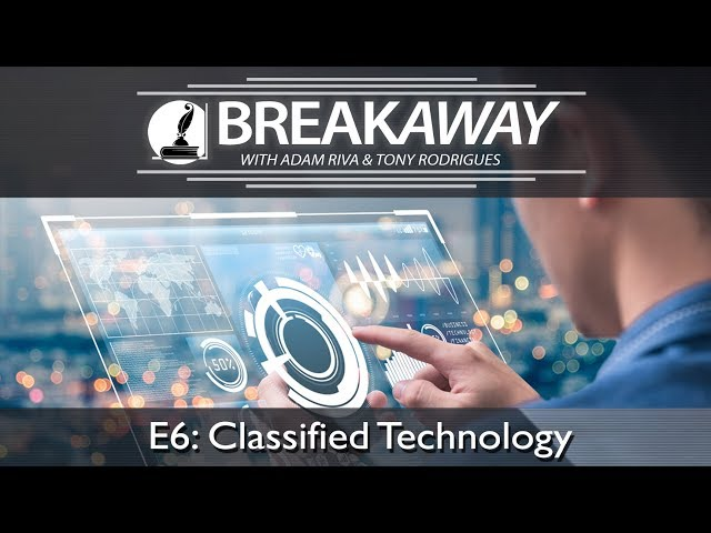 #6 Classified Technology feat. Tony Rodrigues | BREAKAWAY | Season 1