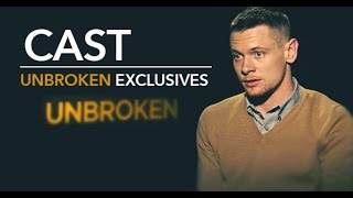 UNBROKEN - Exclusive Interviews with Cast