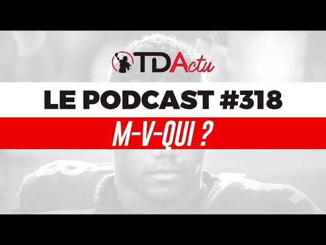 TDA Podcast n°318 - Débrief S9 : M-V-Qui ? Les trophées de mi-saison