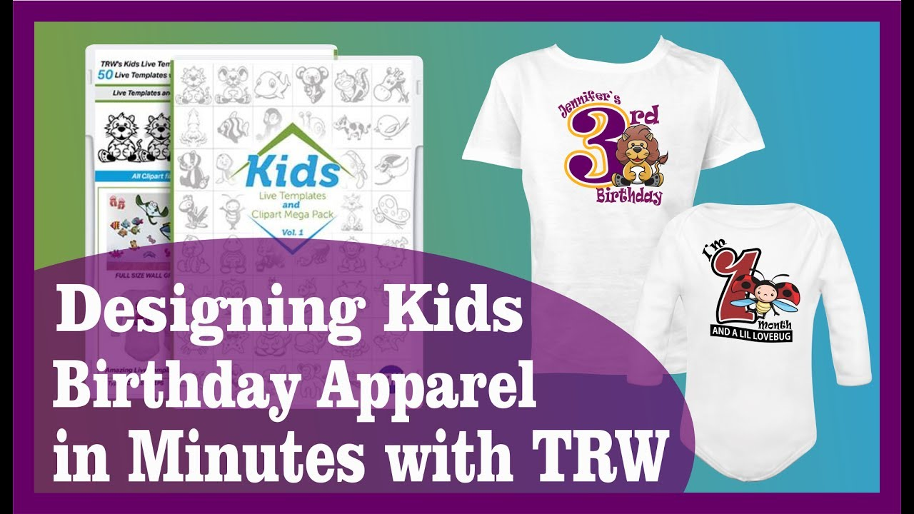 how to design a custom kids birthday shirt in minutes with trw youtube