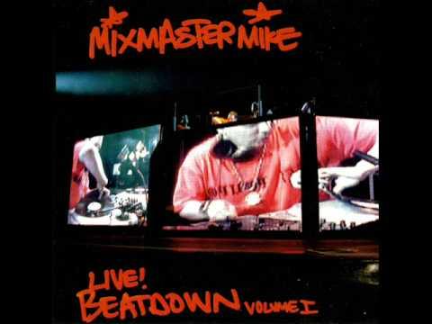 Mix Master Mike - Live Beatdown Vol.1 -  Tracks 6, 7, & 8