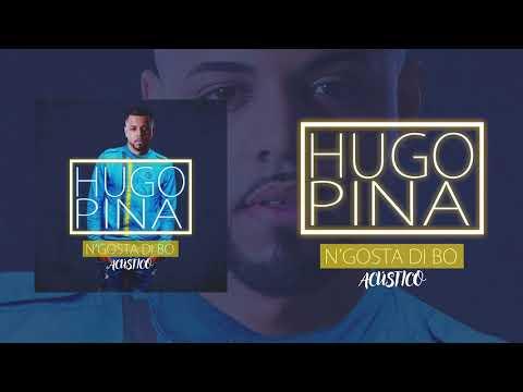 Hugo Pina - N'gosta Di Bo (Acústico)