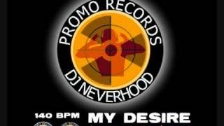 My desire (extended techno mix 2010) - DJ Neverhood