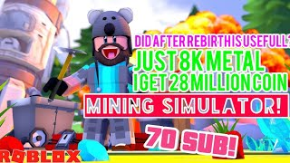 DID A AFTER REBIRTH USEFULL FOR YOU? HERE SOLUTION! MINING SIMULATOR ROBLOX