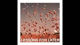 Slow Hollows - Lessons For Later