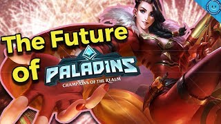The Future of Paladins