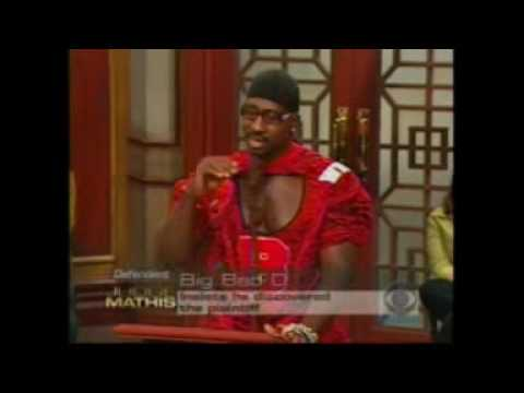 BIG BAD D ON THE JUDGE MATHIS SHOW