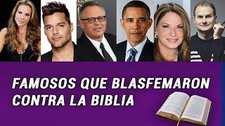 6 Famosos que BLASFAMERON contra la Biblia para denfender una causa