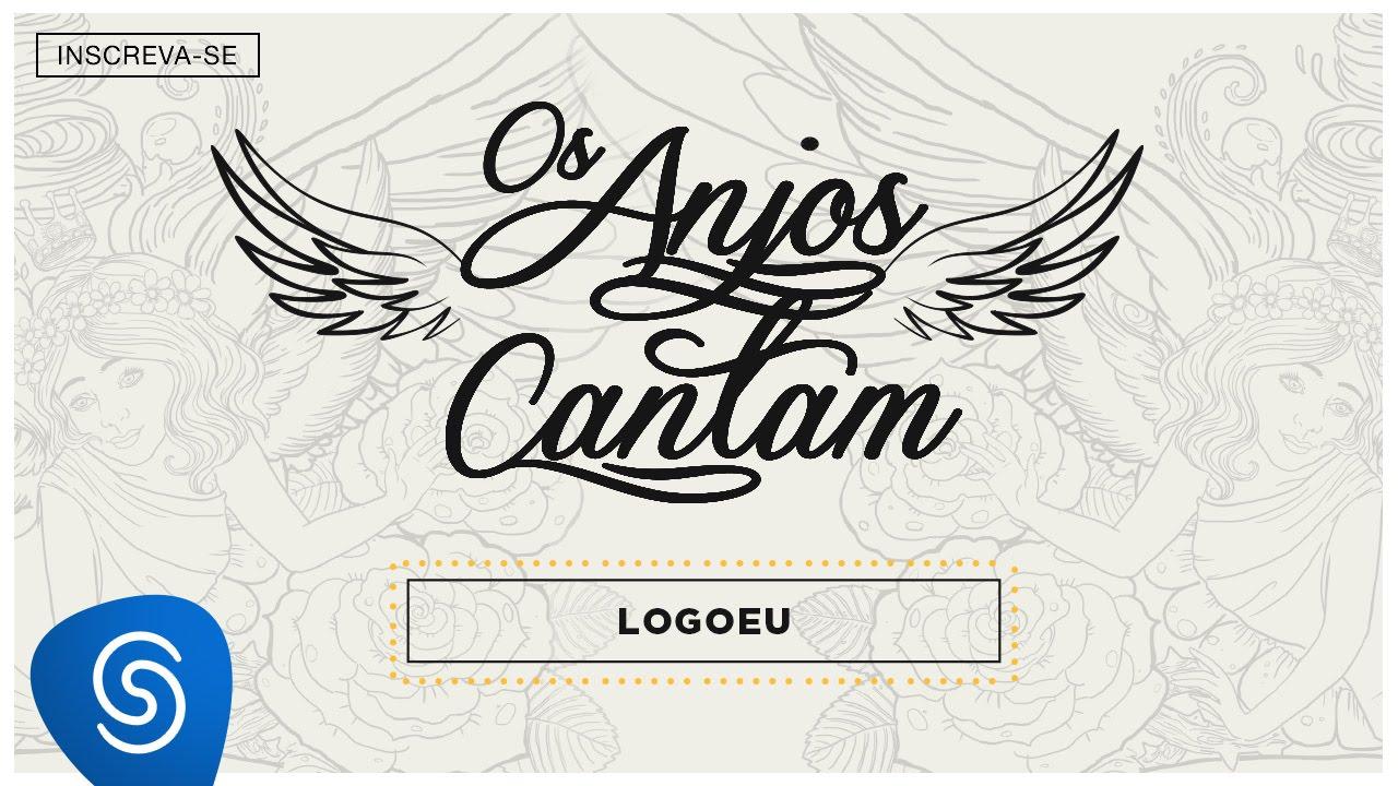 Jorge & Mateus — Logo Eu  (Os Anjos Cantam) [Áudio Oficial]