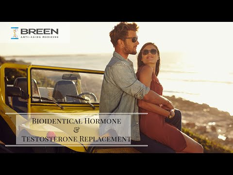 Bioidentical Hormone and Testosterone Replacement For Men by Dr. Breen
