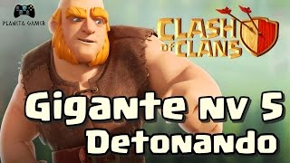 ATAQUE SÓ DE GIGANTES NV 5 - CLASH OF CLANS