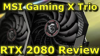 The MSI RTX 2080 Gaming X Trio Review