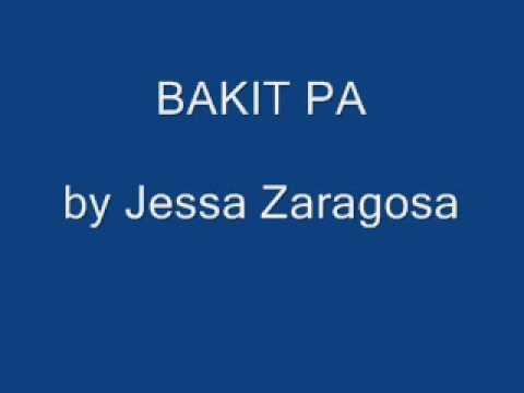 Jessa Zaragosa - Bakit Pa