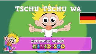 Tschu Tschu Wa | Kinderlieder | Kinder Tanz Songs | Minidisco