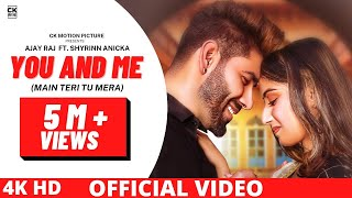 You And Me Ajay Raj Free MP3 Song Download 320 Kbps
