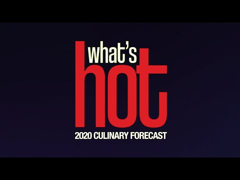 What's Hot Culinary Forecast 2020