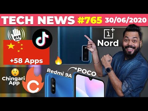 Bye Bye TikTok + 58 Chinese Apps, OnePlus Nord First Look, Redmi 9A As POCO, Chingari App🔥 -#TTN765