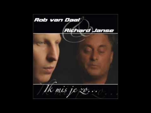 Rob van Daal & Richard Janse  Ik Mis Je Zo