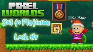 Pixel worlds - Soil to Platinum lock #9