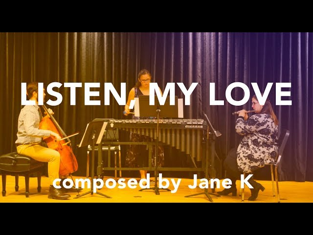 Listen, My Love - performed by Found Sound New Music Ensemble | composed by Jane K