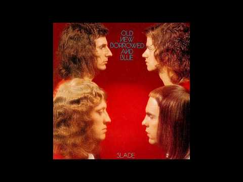 Slade - Old New Borrowed And Blue - 1974